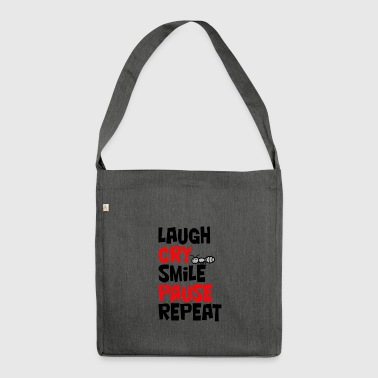 Laugh, cry, smile, pause, repeat ... laugh, cry - Shoulder Bag made from recycled material