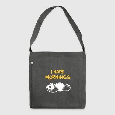 I Hate Mornings Funny Panda T-Shirt | Bear Feeling - Schultertasche aus Recycling-Material