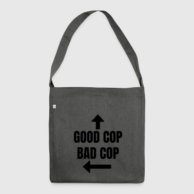 Good Cop Bad Cop Fun Police Fun - Shoulder Bag made from recycled material