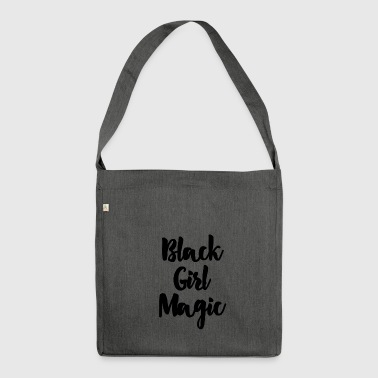 Black Girl Magic Black - Shoulder Bag made from recycled material