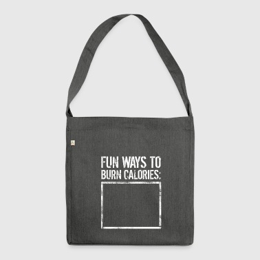 Fun Ways To Burn Calories. None - Funny Calories - Shoulder Bag made from recycled material