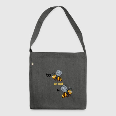 bee or not to bee - Shoulder Bag made from recycled material