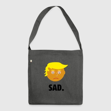 Sad Trump | Fun Shirt | Emotionen des Präsidents - Schultertasche aus Recycling-Material