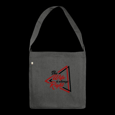 Women - always right! - Shoulder Bag made from recycled material