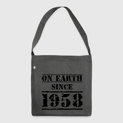 on Earth since 1958 60. Geburtstag Happy Birthday! - Schultertasche aus Recycling-Material