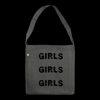 Girls Girls Girls - Shoulder Bag made from recycled material