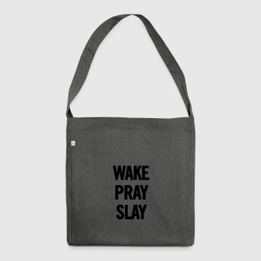 Wake Pray Slay Black - Shoulder Bag made from recycled material
