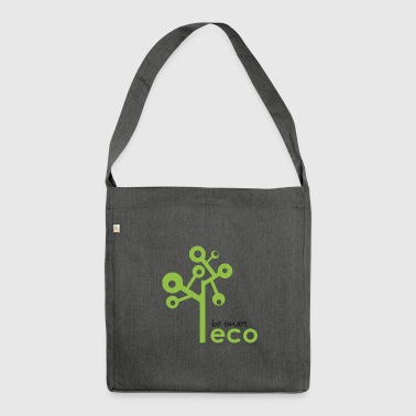 Eco System - Organic, Eco Tree - be smart be green - Shoulder Bag made from recycled material
