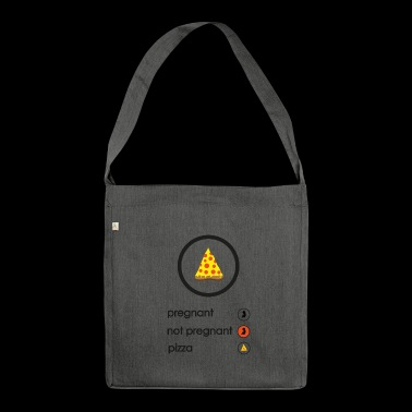 Pregnant or pizza? - Shoulder Bag made from recycled material