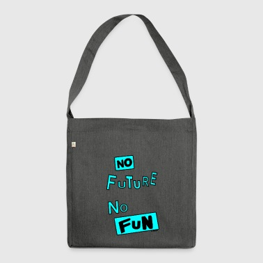 NO FUTURE - Shoulder Bag made from recycled material