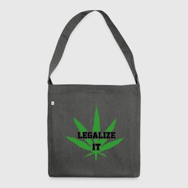 Legalize Marijuana Medical Cannabis Weed - Shoulder Bag made from recycled material