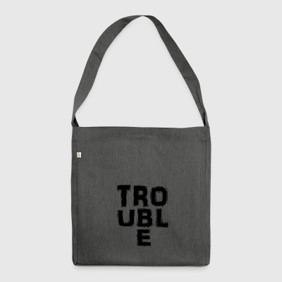 Trouble - Shoulder Bag made from recycled material