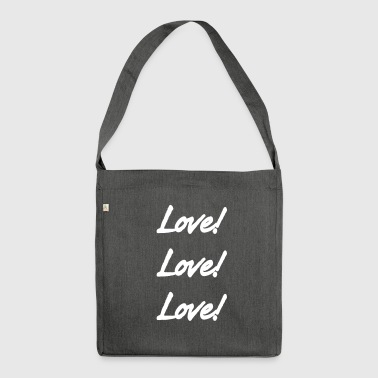 Love Love Love - Shoulder Bag made from recycled material