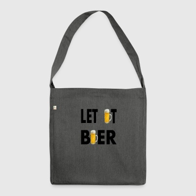 LET IT BEER - Shoulder Bag made from recycled material