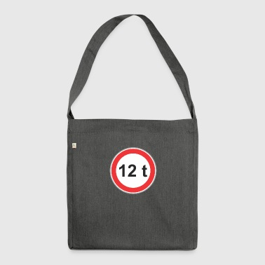 Road sign 12t - Shoulder Bag made from recycled material
