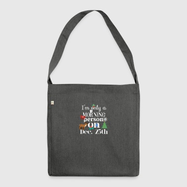 Morning person - Shoulder Bag made from recycled material