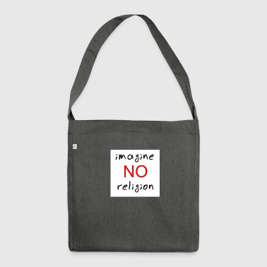 no religion - Shoulder Bag made from recycled material