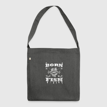 BORN TO FISH born to fishing 1987 - Shoulder Bag made from recycled material