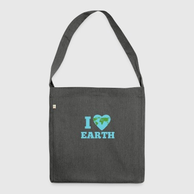 Earth Day / Earth Day: I Love Earth - Shoulder Bag made from recycled material