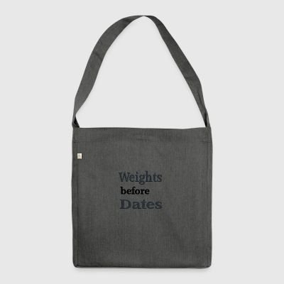 Weights before dates - Shoulder Bag made from recycled material