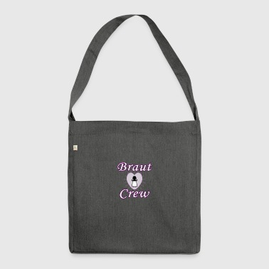 bride crew - Shoulder Bag made from recycled material