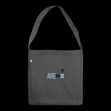 Are you safe? - Shoulder Bag made from recycled material