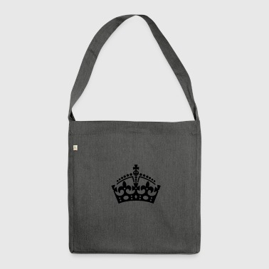 Keep Calm crown / crown - Shoulder Bag made from recycled material