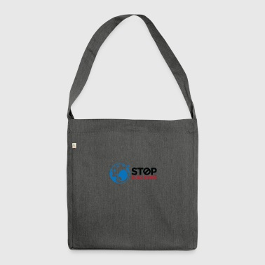 Stop Global Whining! - Sac bandoulière 100 % recyclé