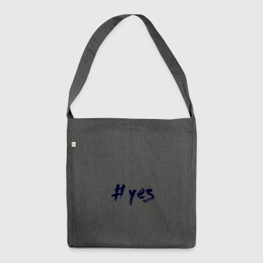 yes - Shoulder Bag made from recycled material
