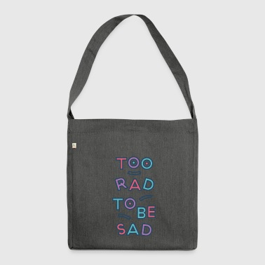 2 RAD 2B SAD - Schultertasche aus Recycling-Material
