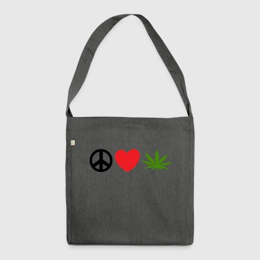 Peace Love Marijuana Cannabis Weed Pot - Shoulder Bag made from recycled material