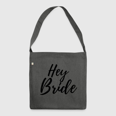 Hey Bride - Shoulder Bag made from recycled material