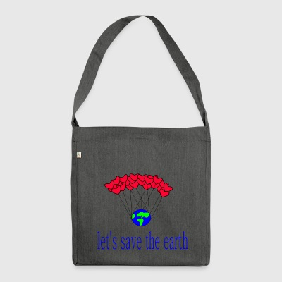 let-s_save_the_earth - Shoulder Bag made from recycled material