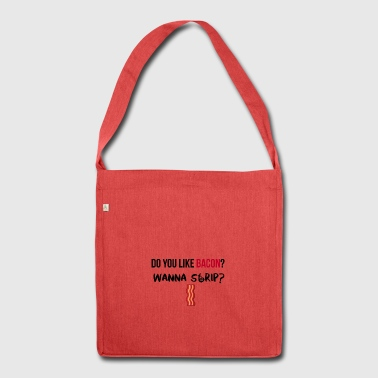 Do you like Bacon? - Schultertasche aus Recycling-Material