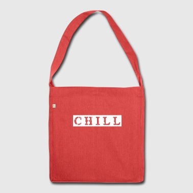 chill chill chill-out - Sac bandoulière 100 % recyclé