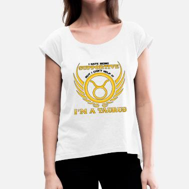 Zodiac Taurus Zodiac Taurus Gift Zodiac Taurus - Women's T-Shirt with rolled up sleeves