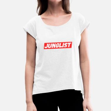 Jungle Dnb Junglist - Jungle Drum and Bass DnB Geschenk - Frauen T-Shirt mit gerollten Ärmeln