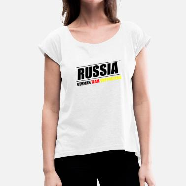 Support Team Russia German Team Supporters - Women's T-Shirt with rolled up sleeves