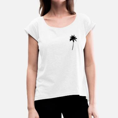 Palm Tree Palm Tree - Palm Tree Palm Tree Black - Women's T-Shirt with rolled up sleeves