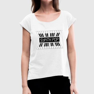 SYNTH-POP MUSIC (2) - Women's T-Shirt with rolled up sleeves