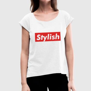 stylish - Women's T-Shirt with rolled up sleeves