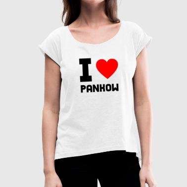 I Love Pankow Berlin Gift Idea Hometown - Women's T-Shirt with rolled up sleeves