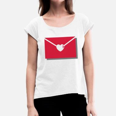 Love Letter Love letter with heart - love, letter, in love, sweet - Women's T-Shirt with rolled up sleeves