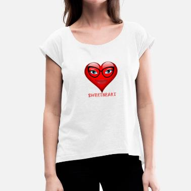 Sweetheart Sweetheart - Women's T-Shirt with rolled up sleeves
