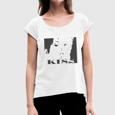 Kiss / kissing girl black white - Women's T-Shirt with rolled up sleeves