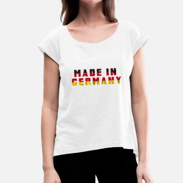 Made In Germany Made in Germany Germany - Women's T-Shirt with rolled up sleeves
