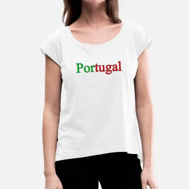 Nationalfarben Portugal in den Nationalfarben - Frauen T-Shirt mit gerollten Ärmeln