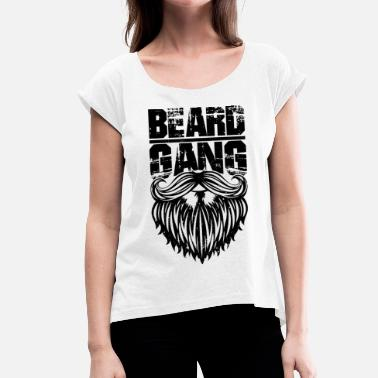 Funny Gang beard gang - funny Bartshirt - Women's T-Shirt with rolled up sleeves