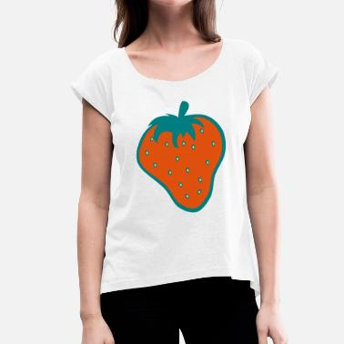 Strawberry Strawberry Strawberry - Women's T-Shirt with rolled up sleeves