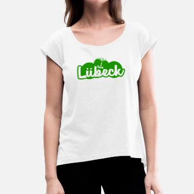 Lübeck I Love Lübeck - Women's T-Shirt with rolled up sleeves